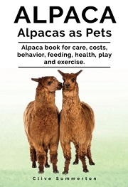 Alpacas as Pets written by Clive Summerton