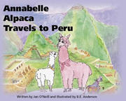 Annabelle Alpaca Travel to Peru written by Jan O'Neill