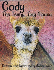 Cody The Teeny, Tiny Alpaca book written by Amber Isaac
