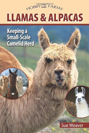 Llamas and Alpacas written by Sue Weaver